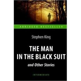 AbridgedBestseller King S. The Man in the Black Suit (Кинг С. Человек в черном костюме) Кн.д/чт.на англ.яз.,адаптир.