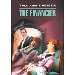 ClassicalLiterature Dreiser T. The Financier (Драйзер Т. Финансист) Кн.д/чт.на англ.яз.,неадаптир.