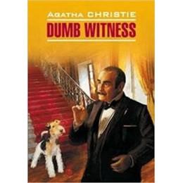 DetectiveStory Christie A. Dumb Witness (Кристи А. Безмолвный свидетель) Кн.д/чт.на англ.яз.,неадаптир.