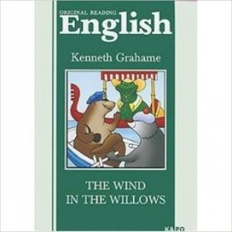 ClassicalLiterature Grahame K. The Wind in the Willows (Грэм К. Ветер в ивах) Кн.д/чт.на англ.яз.,неадаптир.
