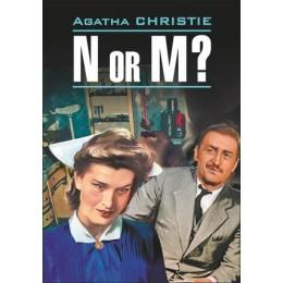 DetectiveStory Christie A. N or M (Кристи А. Н или М.) Кн.д/чт.на англ.яз.,неадаптир.