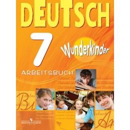 Deutsch 7. Arbeitsbuch = Немецкий язык. 7 класс. Рабочая тетрадь. Учебное пособие для общеобразовательных организаций. 4-е издание