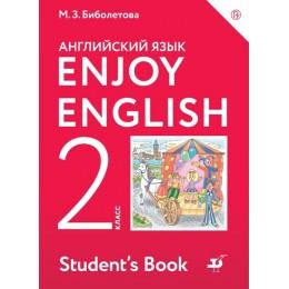 Enjoy English. Student's Book = Английский язык с удовольствием. 2 класс / Учебник для общеобразовательных организаций. 4-е издание, стереотипное