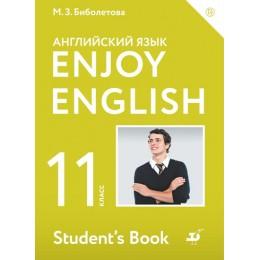 Enjoy English. Student's Book = Английский язык с удовольствием. 11 класс / Учебное пособие для общеобразовательных учреждений. 3-е издание, стереотипное